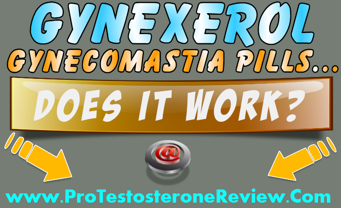 Safe natural pills to lose man boobs Gynexerol review - How to get rid of male puffy nipples and BIG fat breasts SAFELY! Before U buy natural pills to lose man boobs FAST, read real user Gynexerol reviews on how the male breast reduction natural supplements work! REAL gynecomastia treatment facts